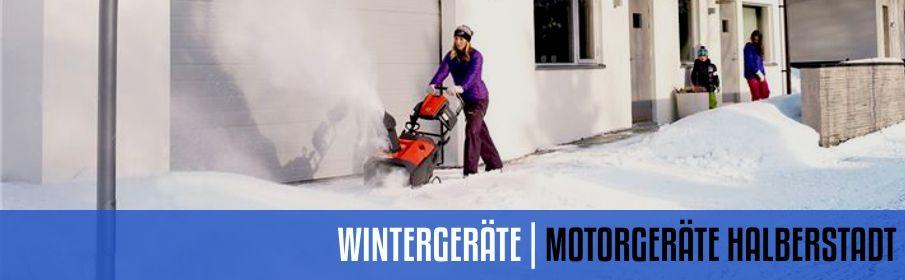 WINTERGERÄTE | MOTORGERÄTE HALBERSTADT