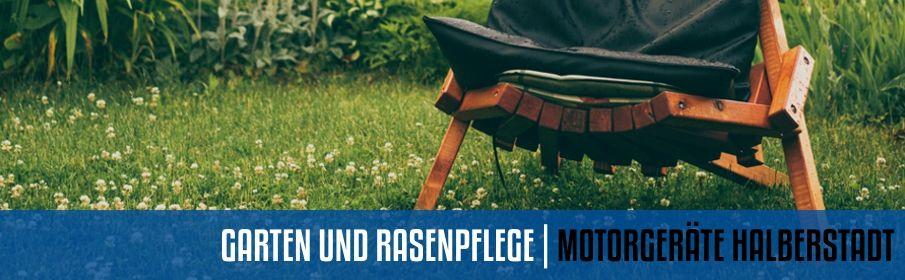 GARTEN UND RASENPFLEGE | MOTORGERÄTE HALBERSTADT